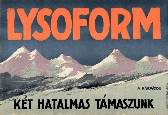 Unknown: Lysoform, the Carpathians, our two giant supports, 1915