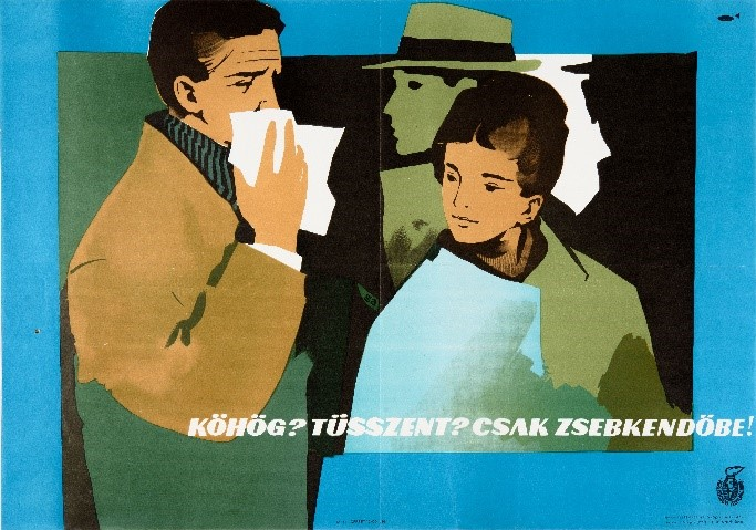 Antal Gunda: Are you coughing? Sneezing? Make sure you do it into your handkerchief!, 1968 (original tempera design and poster)